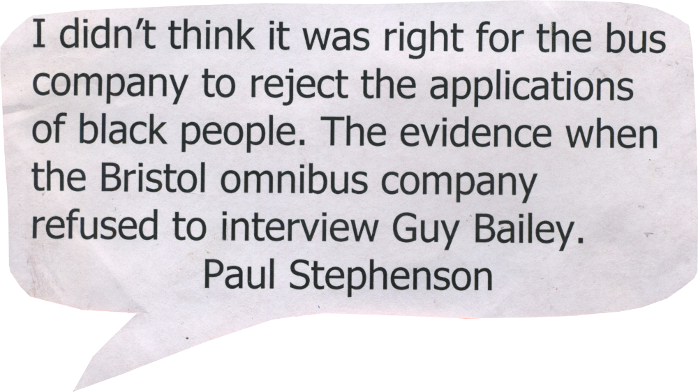 """I didn't think it was right for the bus company to reject the applications of black people."" The evidence when the Bristol Omnibus Company refused to interview Guy Bailey"
